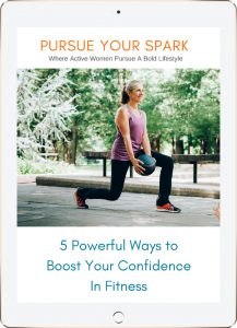 5 powerful ways to boost your confidence in fitness/Heike Yates_Pursue Your Spark
